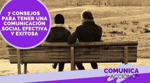 Lee más sobre el artículo Cómo desarrollar una comunicación social efectiva en tu vida cotidiana