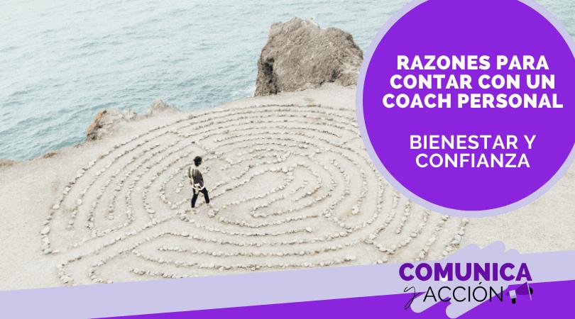 Lee más sobre el artículo Razones y beneficios de contar con un coaching personal: bienestar y confianza